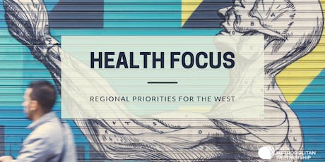 Health Focus: Regional Priorities for the West tickets