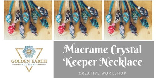 Macramé Crystal Keeper Necklace Workshop - WEEKDAY