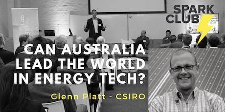Can Australia Lead the World in Energy Tech? Glenn Platt - CSIRO tickets
