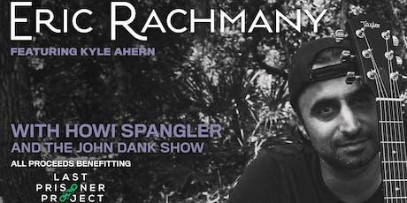 Eric Rachmany tickets