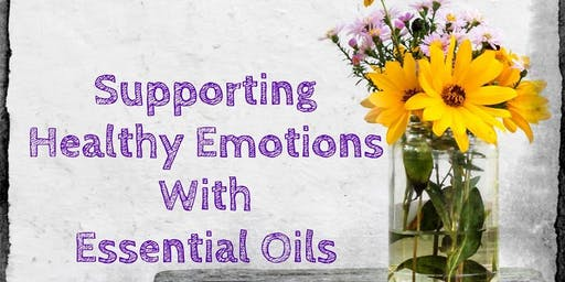 Healthy Emotions With Essential Oils