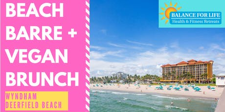 BEACH BARRE + VEGAN BRUNCH tickets