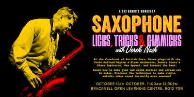 Saxophone Licks, Tricks & Gimmicks with Derek Nash | A Sax Bandits Workshop