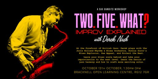 Two Five What? Improv Explained with Derek Nash | A Sax Bandits Workshop