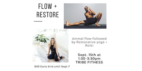 Flow + Restore - Animal Flow, Restorative Yoga and Reiki tickets