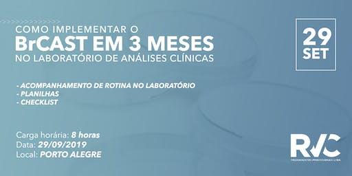 Como implementar o BrCAST em 3 MESES no laboratórios de análises clínicas