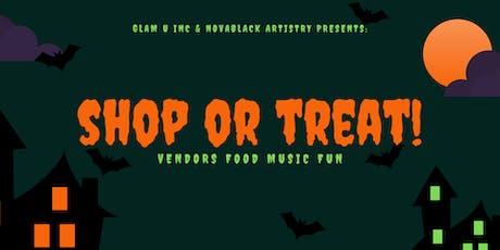 Shop or Treat! Presented By: Glam U, Inc & NovaBlack Artistry tickets