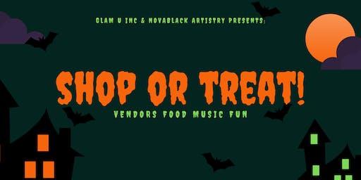 Shop or Treat! Presented By: Glam U, Inc & NovaBlack Artistry