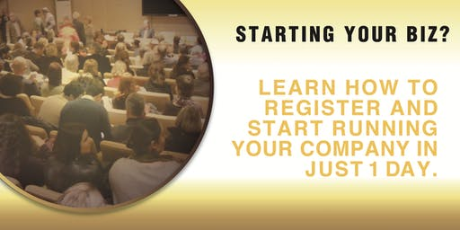 STARTING YOUR BIZ? LEARN HOW TO START YOUR COMPANY IN 1 DAY!
