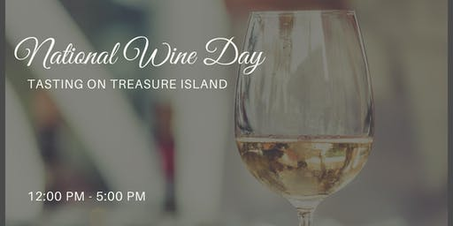 'National Wine Tasting Day' on Treasure Island