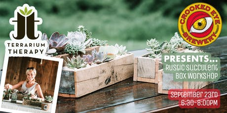 Rustic Box Succulent Workshop at Crooked Eye Brewery tickets