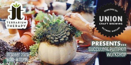 Pumpkin Succulent Centerpiece Workshop at Union Craft Brewing