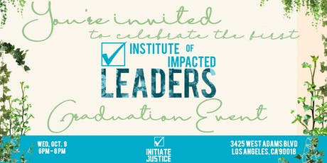 LA Institute of Impacted Leaders Graduation tickets