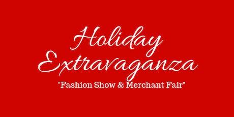 Holiday Extravaganza Fashion Show & Merchant Fair tickets