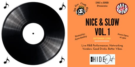 DSC x BMB Presents: Nice & Slow Vol. 1 tickets