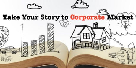 Take Your Story to (Corporate) Market BOSTON! tickets
