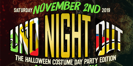 "UNO NIGHT OUT "" HALLOWEEN DAY PARTY ""  tickets"