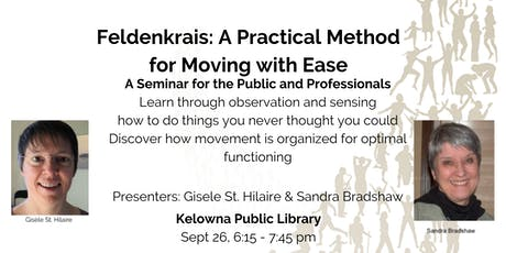 Feldenkrais: A Practical Method for Moving with Ease tickets