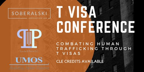 T Visa Conference | Combating Human Trafficking tickets
