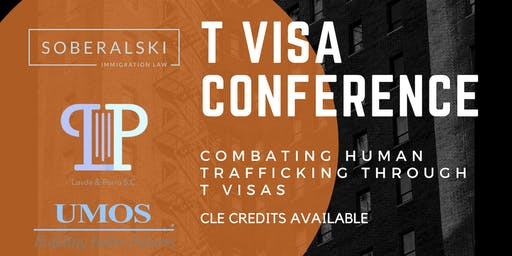 T Visa Conference | Combating Human Trafficking