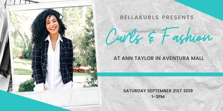 Curls and Fashion by BellaKurls at Ann Taylor tickets