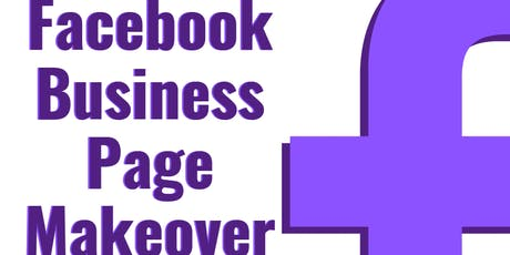 Facebook Business Page Makeover tickets