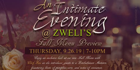 Intimate Evening at Zweli's: Presenting The Fall / Winter Menu tickets