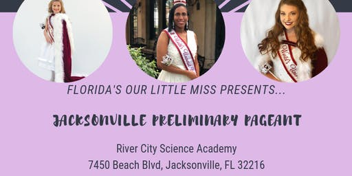 2019 Jacksonville Beauty Preliminary Pageant