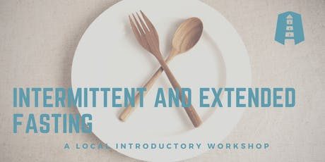 Intermittent and Extended Fasting September 2019 tickets