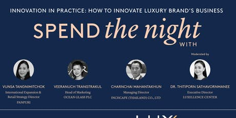 """Spend the night With """"Innovation in Practice: How to innovate luxury brand's business"""" tickets"""