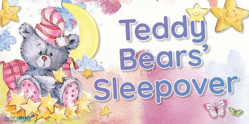 Teddy Bears' Sleepover - Maryborough Library - All ages
