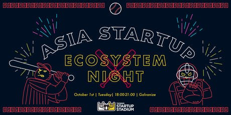 Asia Startup Ecosystem Night tickets