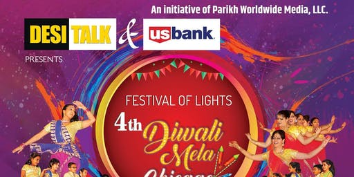 4th Annual Desi Talk & US Bank Diwali Mela Chicago