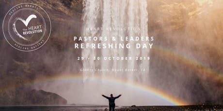 HEART REVOLUTION | Pastors & Leaders Refreshing Days tickets