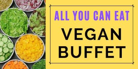 ALL YOU CAN EAT -  VEGAN BUFFET tickets