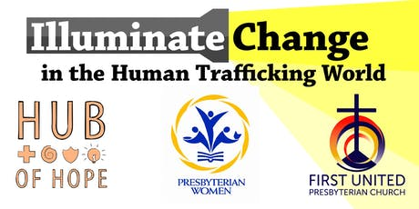 Illuminate Change in the Human Trafficking World tickets