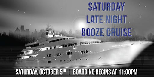 Saturday Late Night Booze Cruise aboard Spirit of Chicago on Oct. 5th