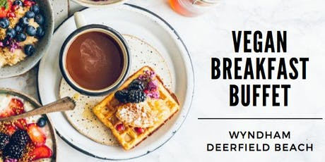 VEGAN BREAKFAST BUFFET tickets