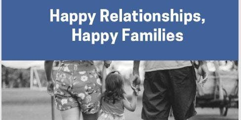 Happy Relationships, Happy Families - GDWHC (2 sessions are sequential)