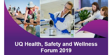 UQ Health Safety and Wellness Forum 2019 (morning session) tickets
