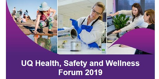 UQ Health Safety and Wellness Forum 2019 (morning session)