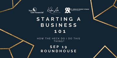 Starting a Business 101 - A Workshop for Beginners