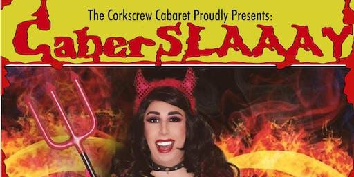 CaberSLAAAY by Corkscrew Cabaret