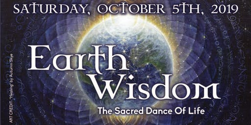 Earth Wisdom - The Sacred Dance of Life