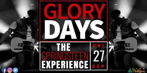 Glory Days - The Springsteen Experience