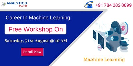 Free Workshop On Machine Learning By Analytics Path On 31st August @ 10 AM tickets