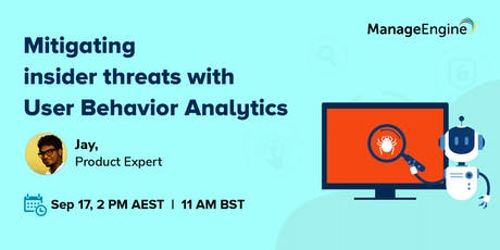 Mitigating insider threats with User Behavior Analytics tickets