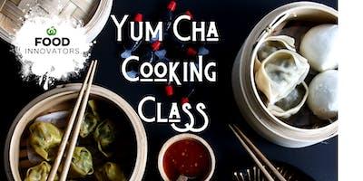 Yum Cha Cooking Class #3