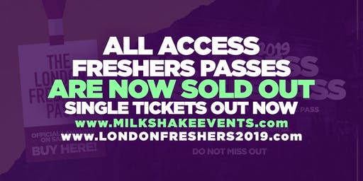 The Official All Access Freshers Pass - London 2019 | SOLD OUT