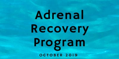 Adrenal Recovery Program October 2019